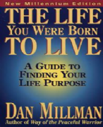 Life You Were Born To Live - Dan Millman